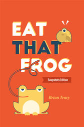 Eat That Frog: Snapshots Edition