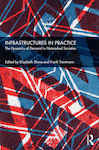 Infrastructures in Practice: The Dynamics of Demand in Networked Societies