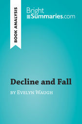 decline and fall evelyn waugh ebook decline and fall by waugh book analysis ebook 17187