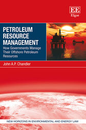 Petroleum Resource Management: How Governments Manage Their Offshore Petroleum Resources