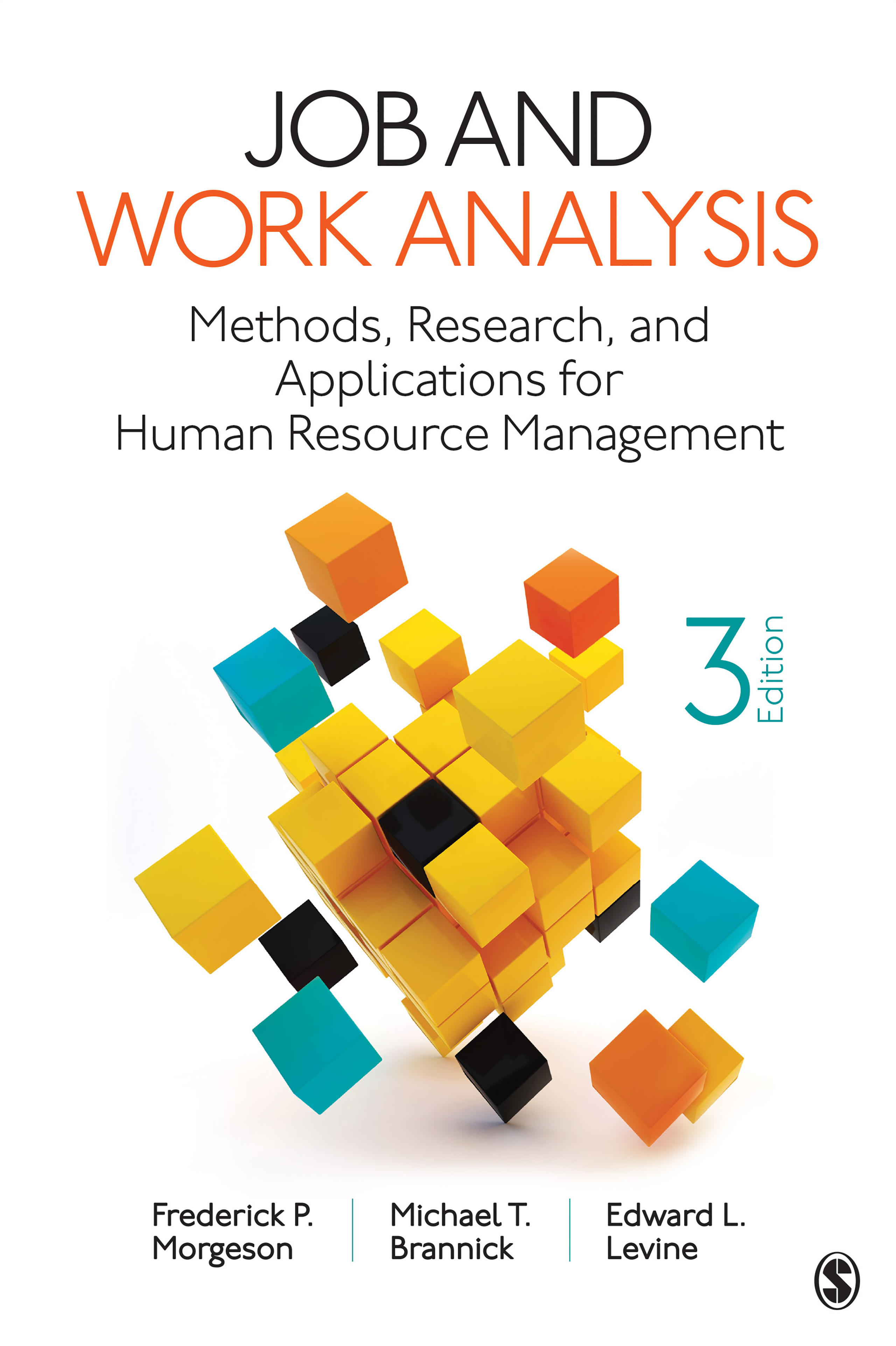 Download Ebook Job and Work Analysis (3rd ed.) by Frederick P. Morgeson Pdf