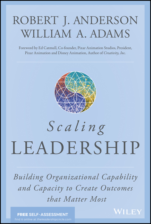 Download Ebook Scaling Leadership by Robert J. Anderson Pdf