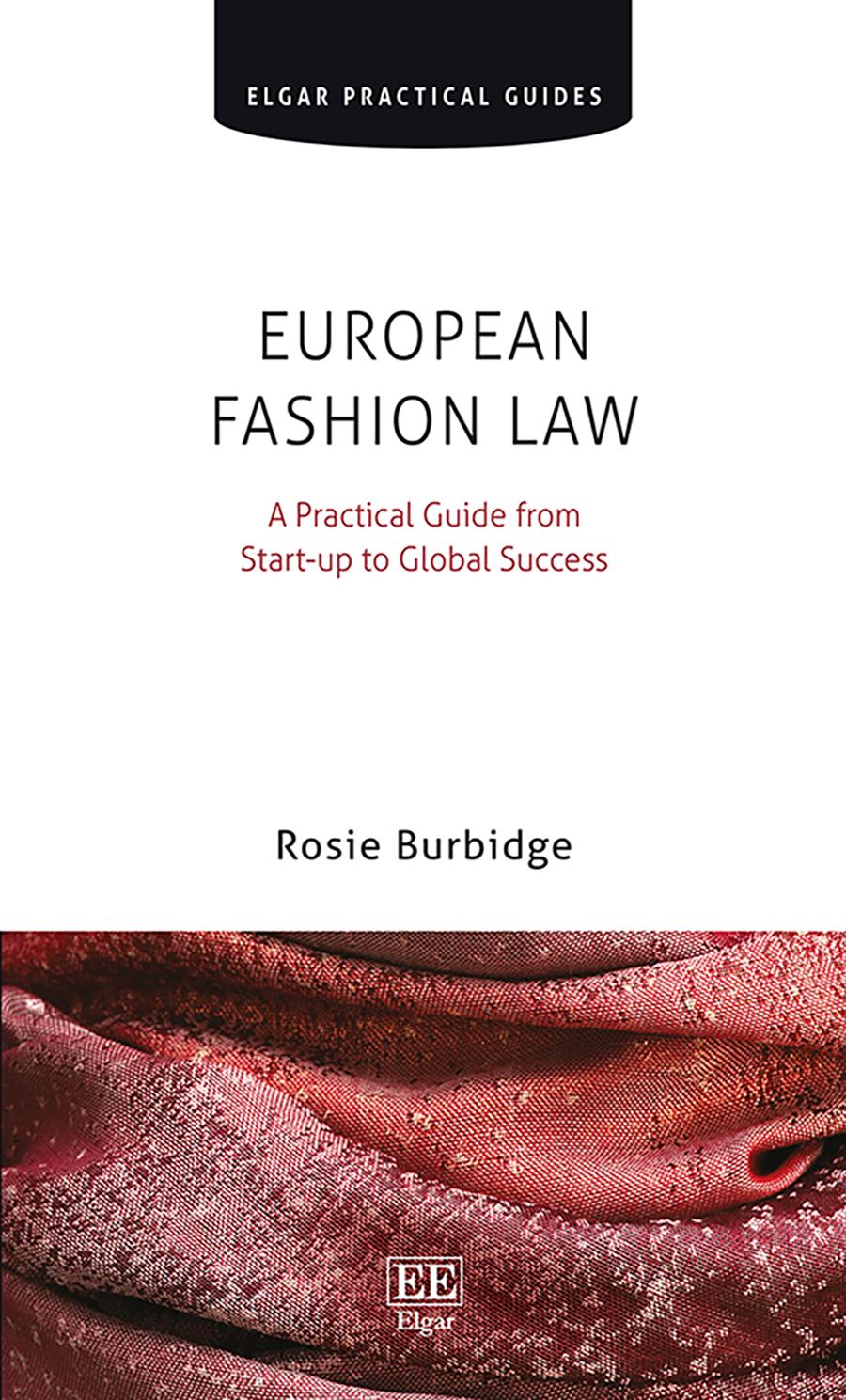 Download Ebook European Fashion Law by Rosie Burbidge Pdf
