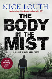 The Body in the Mist: A nerve-shredding crime thriller